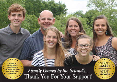 Family Owned by the Seland's...Thank You For Your Support!