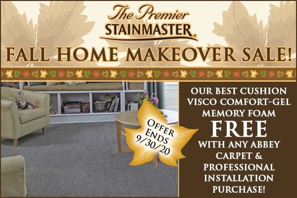 Fall Home Makeover Sale Going On Now! Receive a free Visco Comfort-Gel Memory Foam with any Abbey Carpet & professional installation purchase! Hurry offer ends 9/30/2020. Only at Seland's Abbey Flooring Center in Fergus Falls Minnesota.